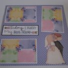 """Today I Marry My Best Friend""-Premade Scrapbook Page 12x12"