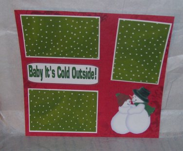 """""""Baby It's Cold Outside""""-Premade Scrapbook Page 12x12"""