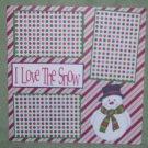 """I Love The Snow""-Premade Scrapbook Page 12x12"