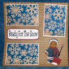 """Ready For The Snow""-Premade Scrapbook Page 12x12"