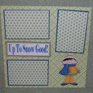 """Up To Snow Good Boy""-Premade Scrapbook Page 12x12"