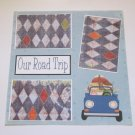 """Our Road Trip""-Premade Scrapbook Page 12x12"