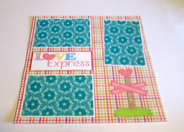 """Love Express""-Premade Scrapbook Page 12x12"
