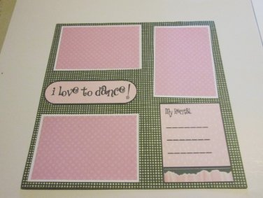 """""""I Love To Dance Saying 1""""-Premade Scrapbook Page 12x12"""