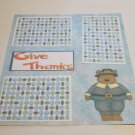 """Give Thanks Bear""-Premade Scrapbook Page 12x12"