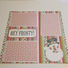 """Hey Frosty a""-Premade Scrapbook Page 12x12"