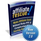 Affiliate Rescue 2.0 – Make Money Online On a Budget!