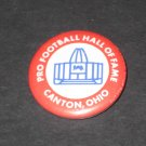 NFL Pro Football Hall of Fame Button Canton, Ohio Round 1980's Button House