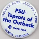 1996 PENN STATE Football OUTBACK Bowl Button Mellon Bank Top Cats vs AUBURN TIGERS