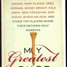 My Greatest Shot The Top Players Share Defining Golf Moments Chi Chi Sealed New