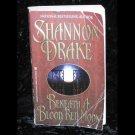 Beneath A Blood Red Moon Shannon Drake Vampire Paperback Book