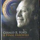 DVD - Gerald R. Ford A Final Farewell