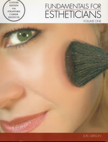 ( NEW ) Fundamentals for Estheticians by Joel Gerson ( Volume One and Two )