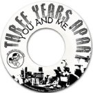 """HD45006 - Three Years Apart - You And Me / Sunrise Seance (7"""") HEARDRUMS RECORDS"""