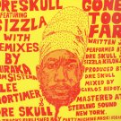 "MIX001 - Dre Skull Featuring Sizzla - Gone Too Far (12"") MIXPAK"