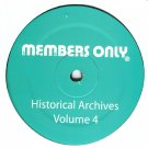 """MO4 - Various - Historical Archives Volume 4 (12"""") MEMBERS ONLY"""