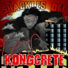 CLASSREC02CD - Kongcrete - Shackles Off (CD) CLASSIFIED RECORDINGS