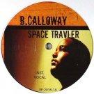 "EF2016 - B. Calloway - Space Travler (12"") ELECTROFUNK RECORDS"