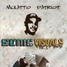 MPP002CD - Mulatto Patriot - Sonic Visuals (CD) MP PRODUCTIONS
