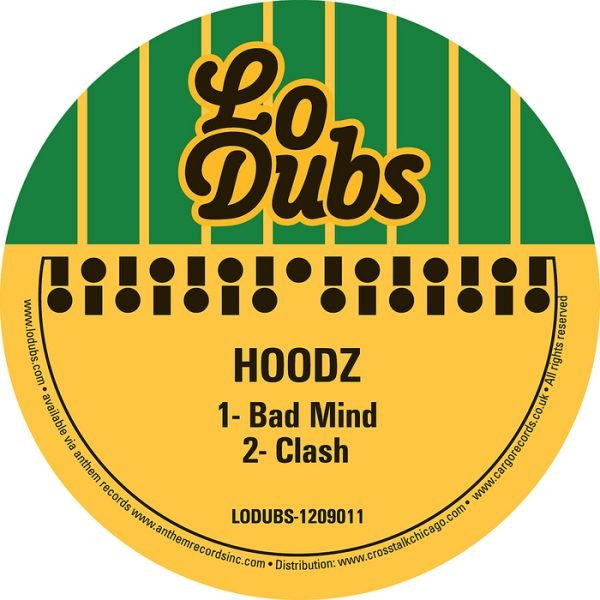 "LODUBS1209011 - Hoodz - Bad Mind (12"") *LO DUBS"