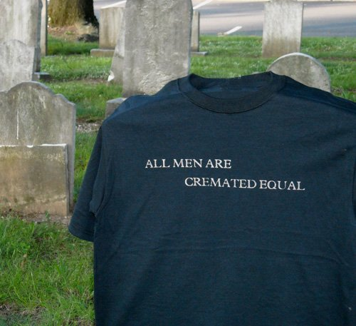 All Men Are Cremated Equal Black T Shirt S M L XL