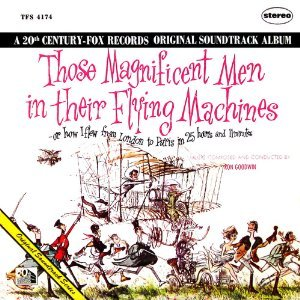 Those Magnificent Men in Their Flying Machines Original Soundtrack