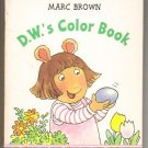 D. W.'s Color Book, Marc Brown, A Board Book   1998