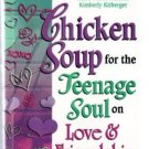 Chicken Soup For The Teenage Soul, Hardcover,  2002