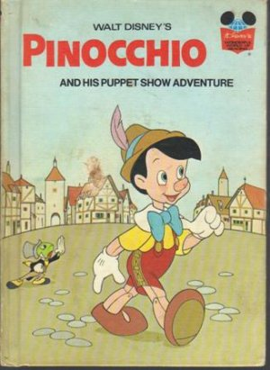 Disney's, Pinocchio and his puppet show adventure,  1973 (Hardcover)