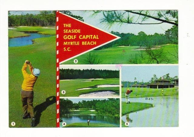Postcard, The Seaside Golf Capital Myrtle Beach, S.C. 1986.  Very Good Condition