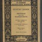 """""""Gustav Damm, Method for the Pianoforte, 1889"""