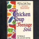 Chicken Soup For The Teenage Soul, Softcover,  1997