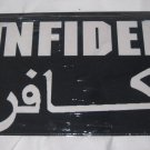 INFIDEL ENGLISH AND ARABIC GRUNGED LICENSE PLATE 6 X 12 NEW ALUMINUM