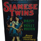 THE HILTON SISTERS SIAMESE TWINS SIGN 8 X 14 INCHES NEW ALUMINUM FREAKSHOW