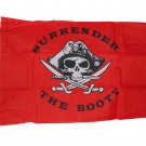 PIRATE SURRENDER THE BOOTY FLAG 2 X 3 2X3 NEW