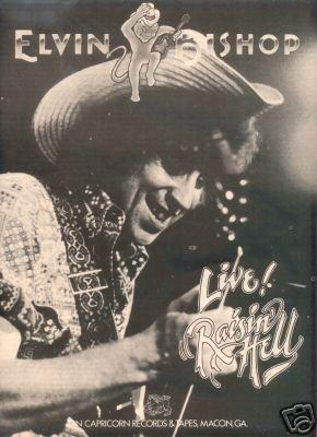 ELVIN BISHOP LIVE RAISIN HELL AD 1977