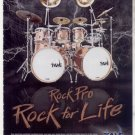 * ROCK PRO TAYE DRUM AD ROCK FOR LIFE