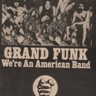 * 1973 GRAND FUNK POSTER TYPE AD