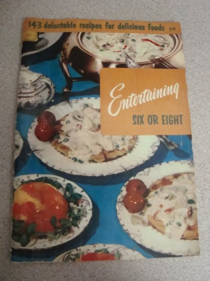 1956 Culinary Arts Inst. Entertaining Six or Eight #115