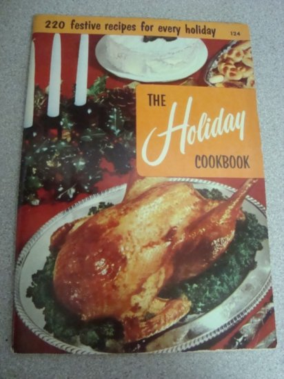 "1955 Culinary Arts Institute ""The Holiday Cookbook"" 124"