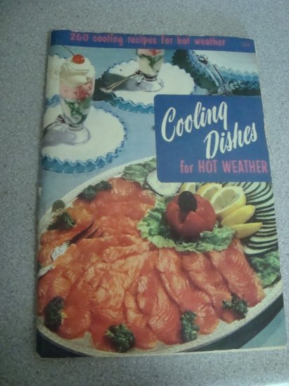 1956 Culinary Arts Inst. Cooling Dishes for Hot Weather