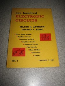 One Hundred Electronic Circuits 1957 Aronson Kezer