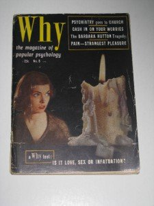 "Jan. 1952  ""Why"" The Magazine of Popular Psychology"