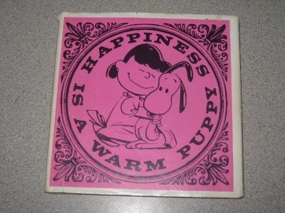 Happiness is a Warm Puppy 1st Ed Peanuts Snoopy 1962
