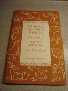 National Audubon Society Book of Nature Activities
