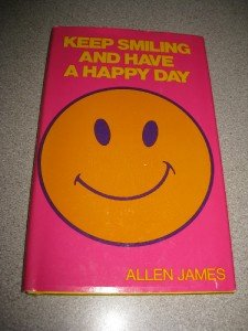 Keep Smiling and Have a Happy Day Smiley Face 1972 Book