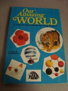 Our Amazing World Childrens Pictorial Encyclopedia 1968