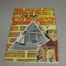 Recipes of the Southwest Cookbook Pamphlet Vintage