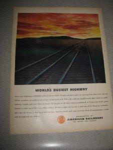 1945 Life Mag Ad Assoc of American Railroads Track