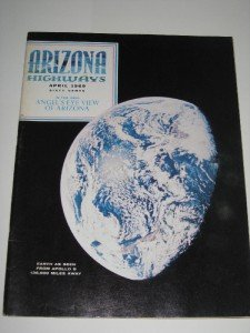 Arizona Highways April 1969 Pictures of AZ from Moon